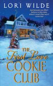 The First Love Cookie Club, Lori Wilde