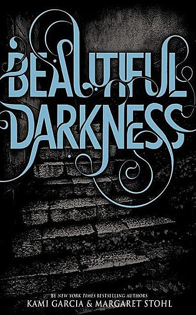 Caster Chronicles 02 – Beautiful Darkness, Kami Garcia, Margaret Stohl
