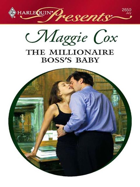 The Millionaire Boss's Baby, Maggie Cox