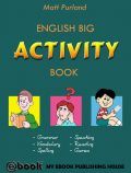 English Big Activity Book, Matt Purland
