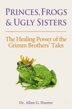 Princes, Frogs and Ugly Sisters, Allan Hunter