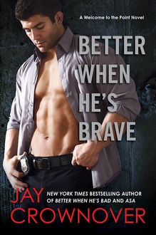 Better When He's Brave, Jay Crownover