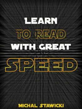 Learn to Read with Great Speed, Michal Stawicki