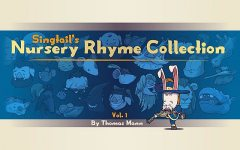 Singtail's Nursery Rhyme Collection, Томас Ман