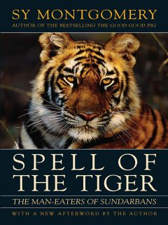 Spell of the Tiger, Sy Montgomery