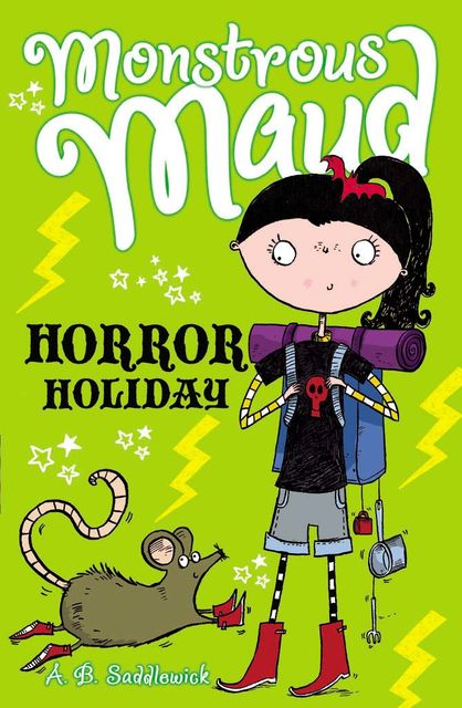 Monstrous Maud: Horror Holiday, A.B.Saddlewick