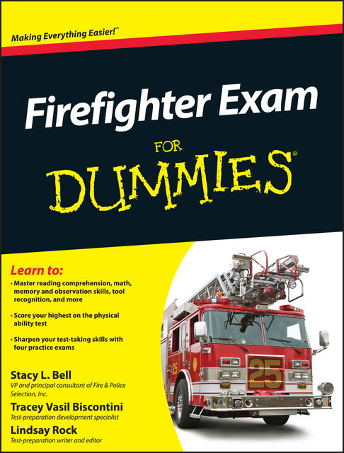 Firefighter Exam For Dummies, Tracey Biscontini, Lindsay Rock, Stacy L.Bell