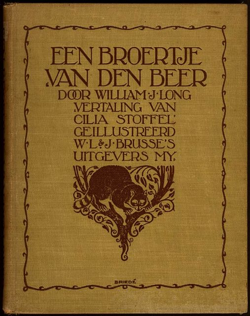 Een Broertje van den Beer, William J. Long