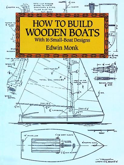 How to Build Wooden Boats, Edwin Monk
