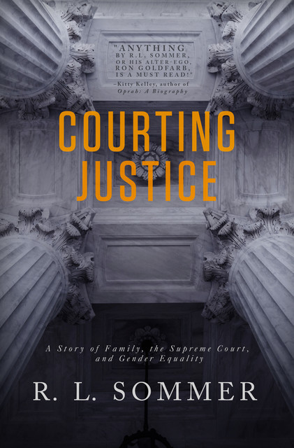 Courting Justice, R.L. Sommer