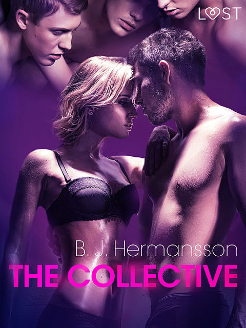 The Collective – erotic short story, B.J. Hermansson