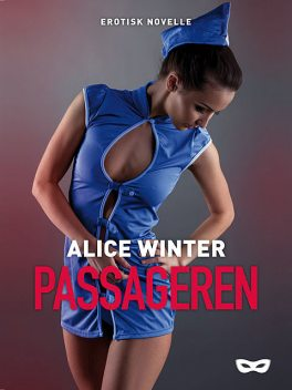 Passageren, Alice Winter