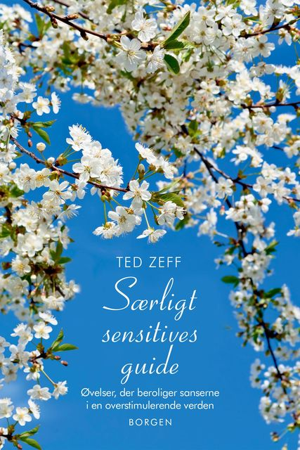 Særligt sensitives guide, Ted Zeff
