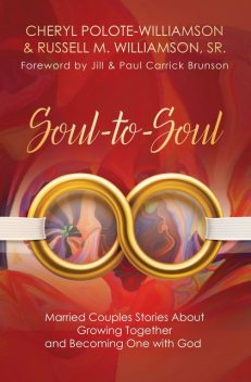 Soul-to-Soul, Cheryl Polote-Williamson, Russell M. Wiliamson Sr.