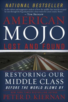 American Mojo: Lost and Found, Peter D.Kiernan
