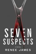 Seven Suspects, Renee James