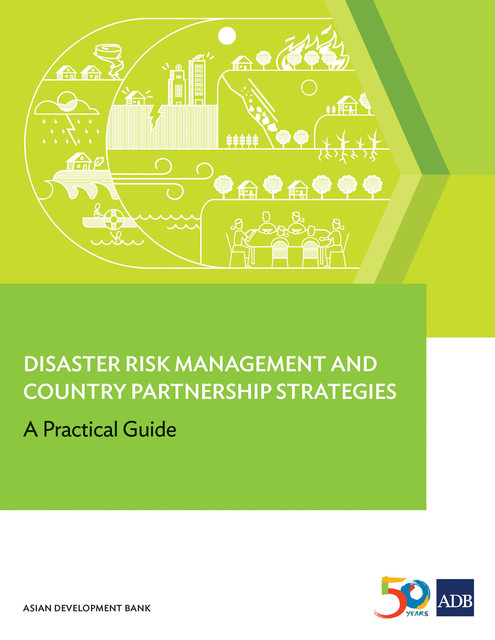 Disaster Risk Management and Country Partnership Strategies, Asian Development Bank