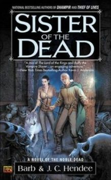 Sister of the Dead, Barb Hendee, J.C.Hendee