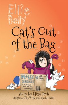 Ellie Belly: Cat's Out of the Bag, Eliza Teoh