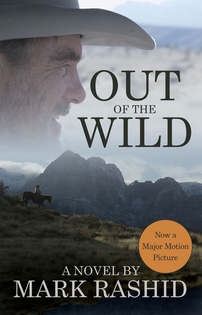 Out of the Wild, Mark Rashid