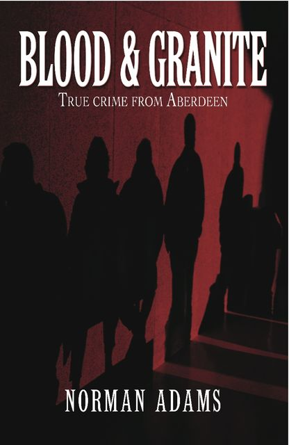 Blood and Granite, Norman Adams