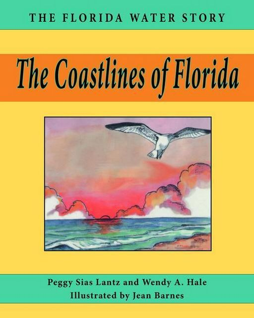 The Coastlines of Florida, Peggy Sias Lantz