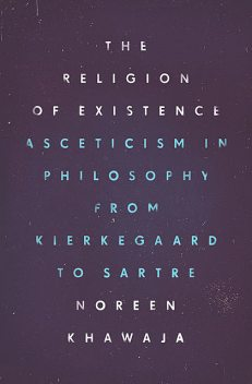 The Religion of Existence, Noreen Khawaja