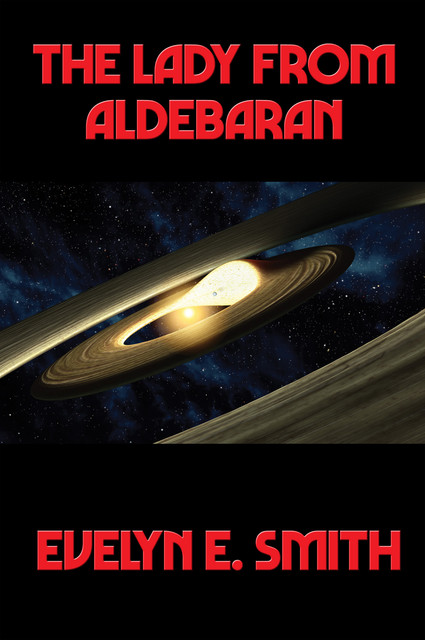 The Lady from Aldebaran, Evelyn E.Smith