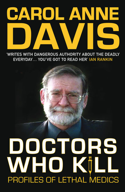 Doctors Who Kill, Carol Anne Davis