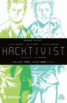 Hacktivist Vol. 2 #1 (of 6), Collin Kelly, Alyssa Milano, Jackson Lazning