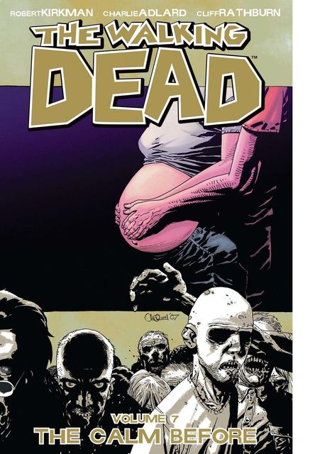 The Walking Dead, Vol. 7, Robert Kirkman