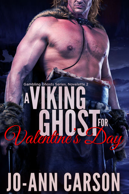 A Viking Ghost for Valentine's Day, Jo-Ann Carson