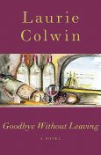 Goodbye Without Leaving, Laurie Colwin
