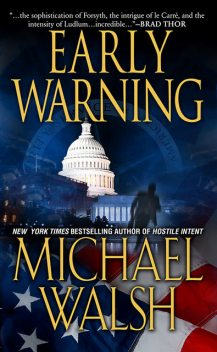 Early Warning, Michael Walsh