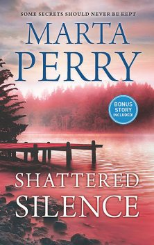 Shattered Silence, Marta Perry