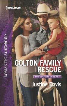 Colton Family Rescue, Justine Davis