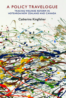 A Policy Travelogue, Catherine Kingfisher