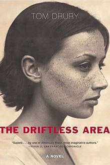 The Driftless Area, Tom Drury