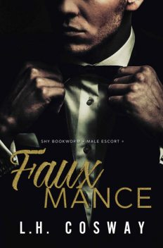 Fauxmance, Cosway, L.H.