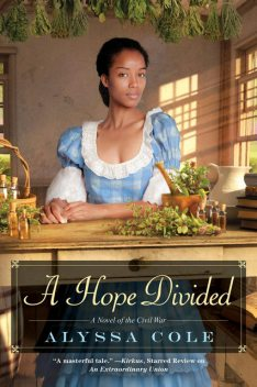 A Hope Divided, Alyssa Cole