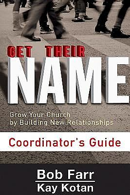 Get Their Name: Coordinator's Guide, Bob Farr, Kay Kotan