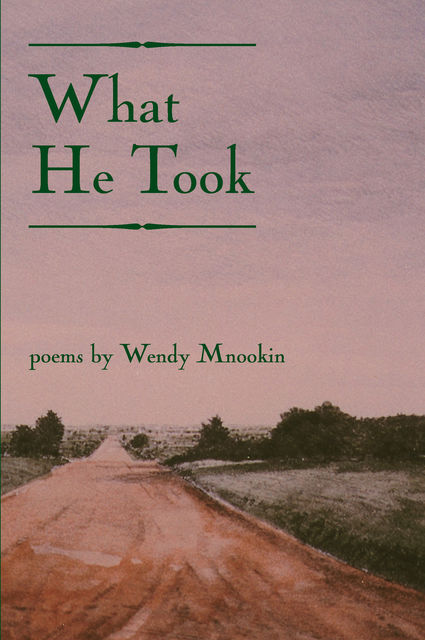 What He Took, Wendy Mnookin