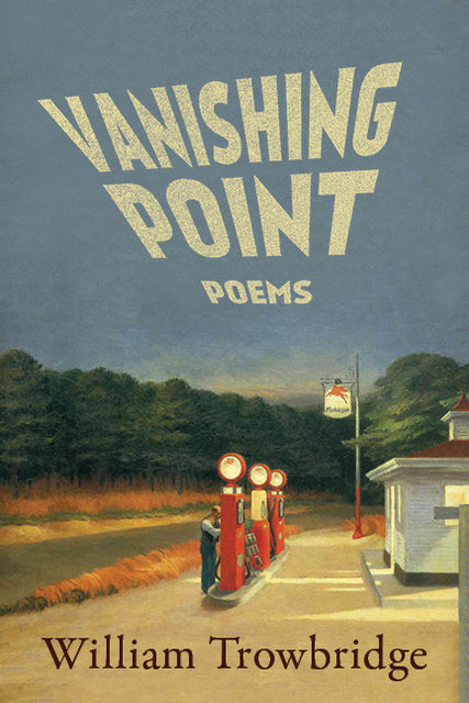 Vanishing Point, William Trowbridge