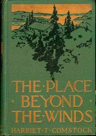 The Place Beyond the Winds, Harriet T.Comstock