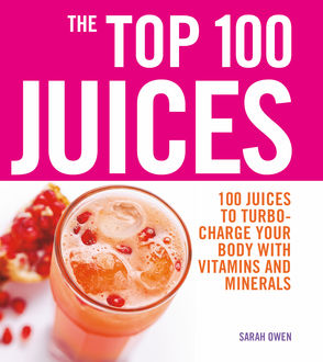 Top 100 Juices, Sarah Owen