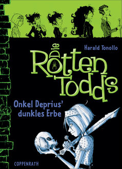 Die Rottentodds - Band 1, Harald Tonollo