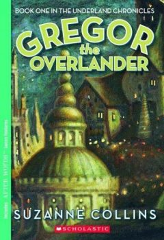 Gregor the Overlander, Suzanne Collins