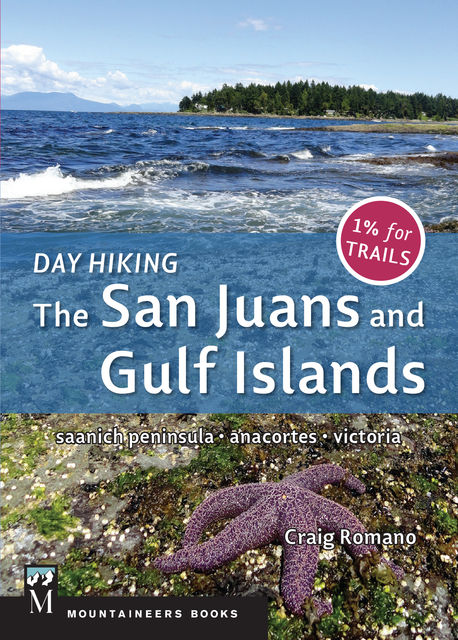 Day Hiking San Juans & Gulf Islands, Craig Romano
