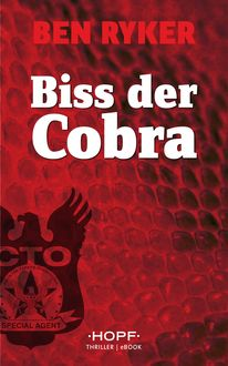 C.T.O. Counter Terror Operations 3: Biss der Cobra, Ben Ryker