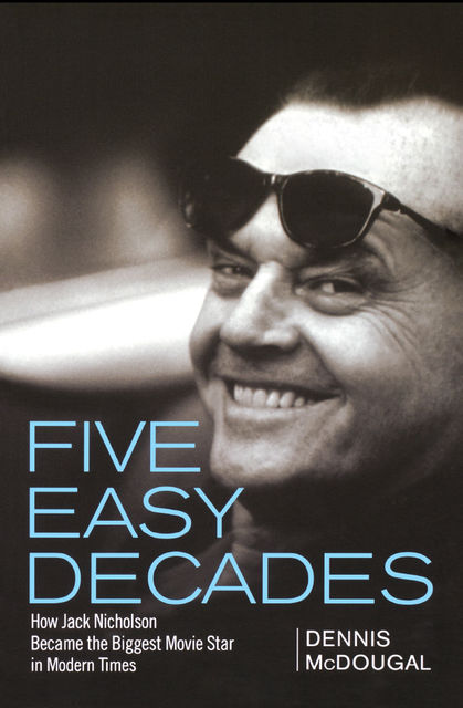 Five Easy Decades, Dennis McDougal
